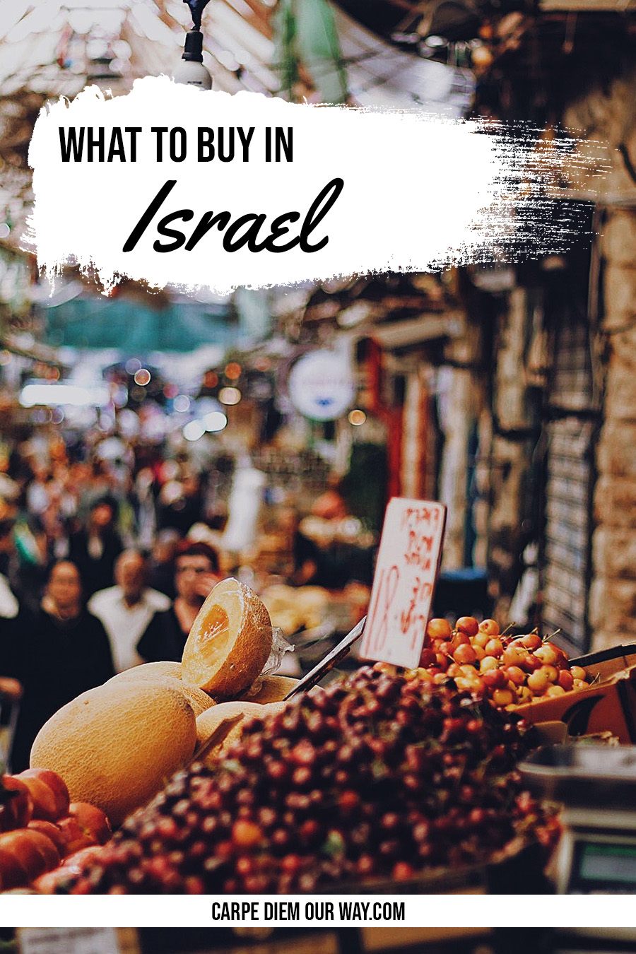 10 Things to buy in Israel
