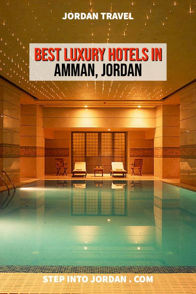 Best five star hotels in Amman Jordan.