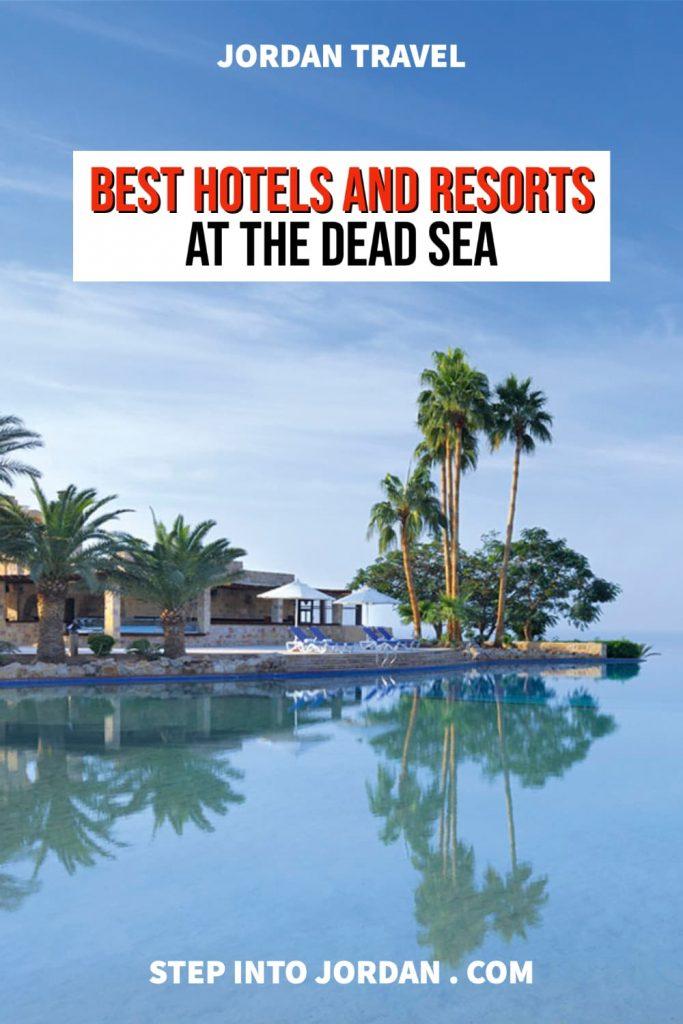 Best Dead Sea Hotels and Resorts in Jordan.